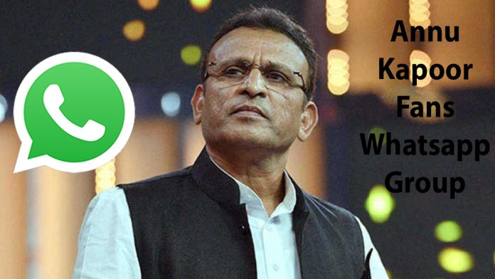 Annu Kapoor Fans Whatsapp Group Link