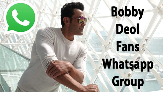 Bobby Deol Fans Whatsapp Group Link