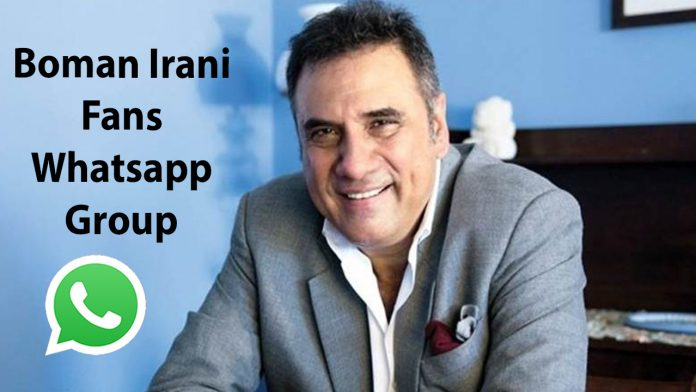 Boman Irani Fans Whatsapp Group Link