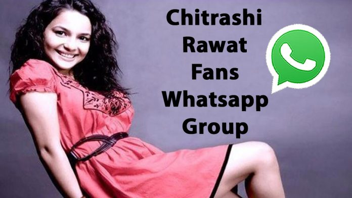 Chitrashi Rawat Fans Whatsapp Group Link