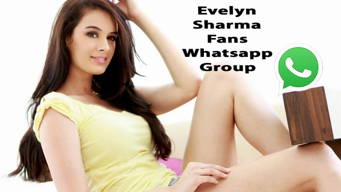 Evelyn Sharma Fans Whatsapp Group Link