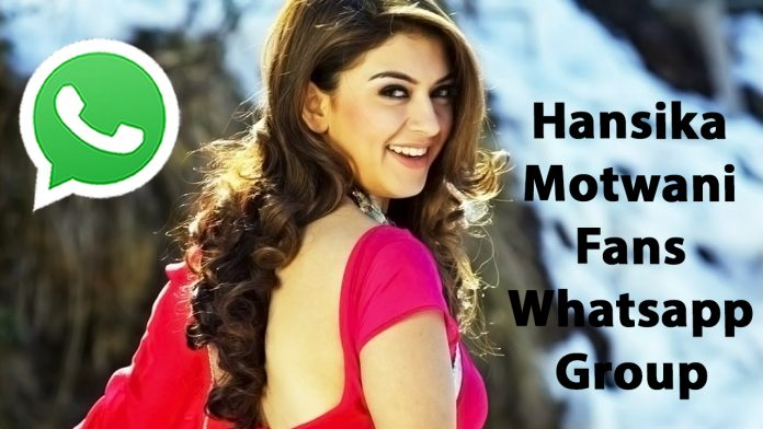 Hansika Motwani Fans Whatsapp Group Link