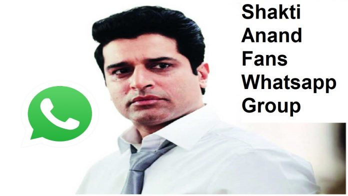 Shakti Anand Fans Whatsapp Group Link