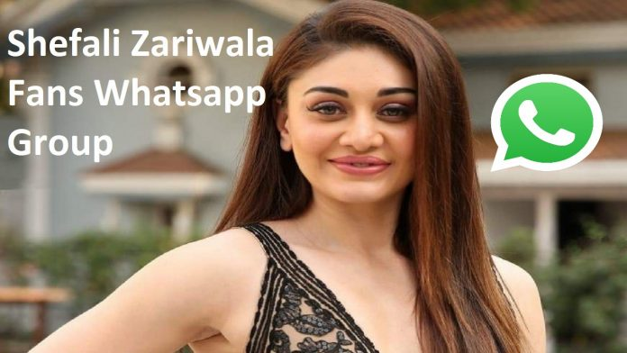 Shefali Zariwala Fans Whatsapp Group Link