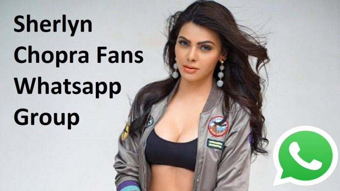 Sherlyn Chopra Fans Whatsapp Group Link