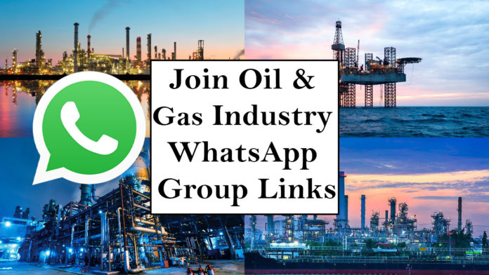 Join Oil and Gas Industry WhatsApp Group Links