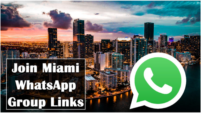 Join Miami WhatsApp Group Links