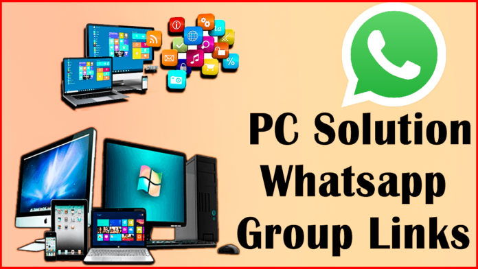 PC Solution WhatsApp Group Links